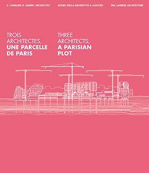 trois architectes, une parcelle de paris