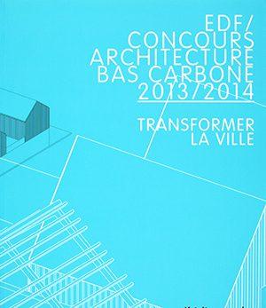 edf / concours d'architecture bas carbone