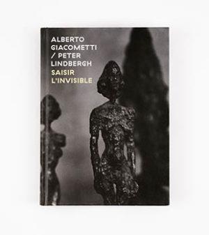 Giacometti / Lindbergh<br>saisir l'invisible