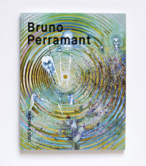 Bruno Perramant<br>love's missing